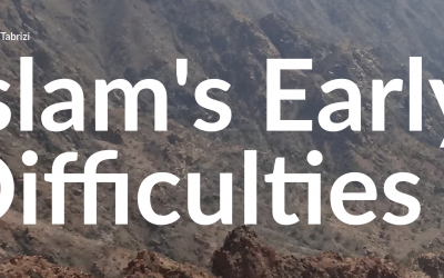 Islam's Early Difficulties