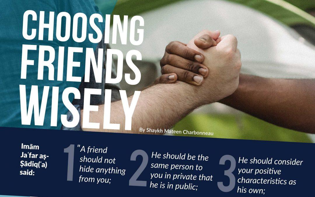 Choosing Friends Wisely